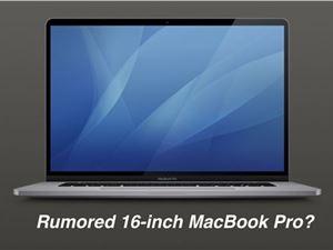 蘋果 16 英寸 MacBook Pro 可能在本周直接于官網推出,沒有發布會